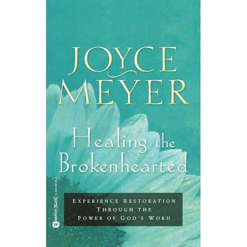 Healing the Brokenhearted - by  Joyce Meyer (Paperback) - image 1 of 1