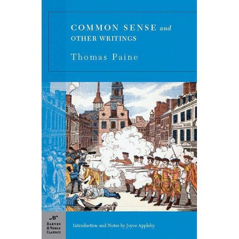 Common Sense and Other Writings - (Barnes & Noble Classics) by  Thomas Paine (Paperback) - image 1 of 1