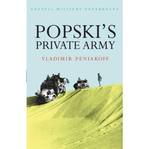 Popski's Private Army - (Cassell Military Paperbacks) by  Vladimir Peniakoff (Paperback) - image 1 of 1