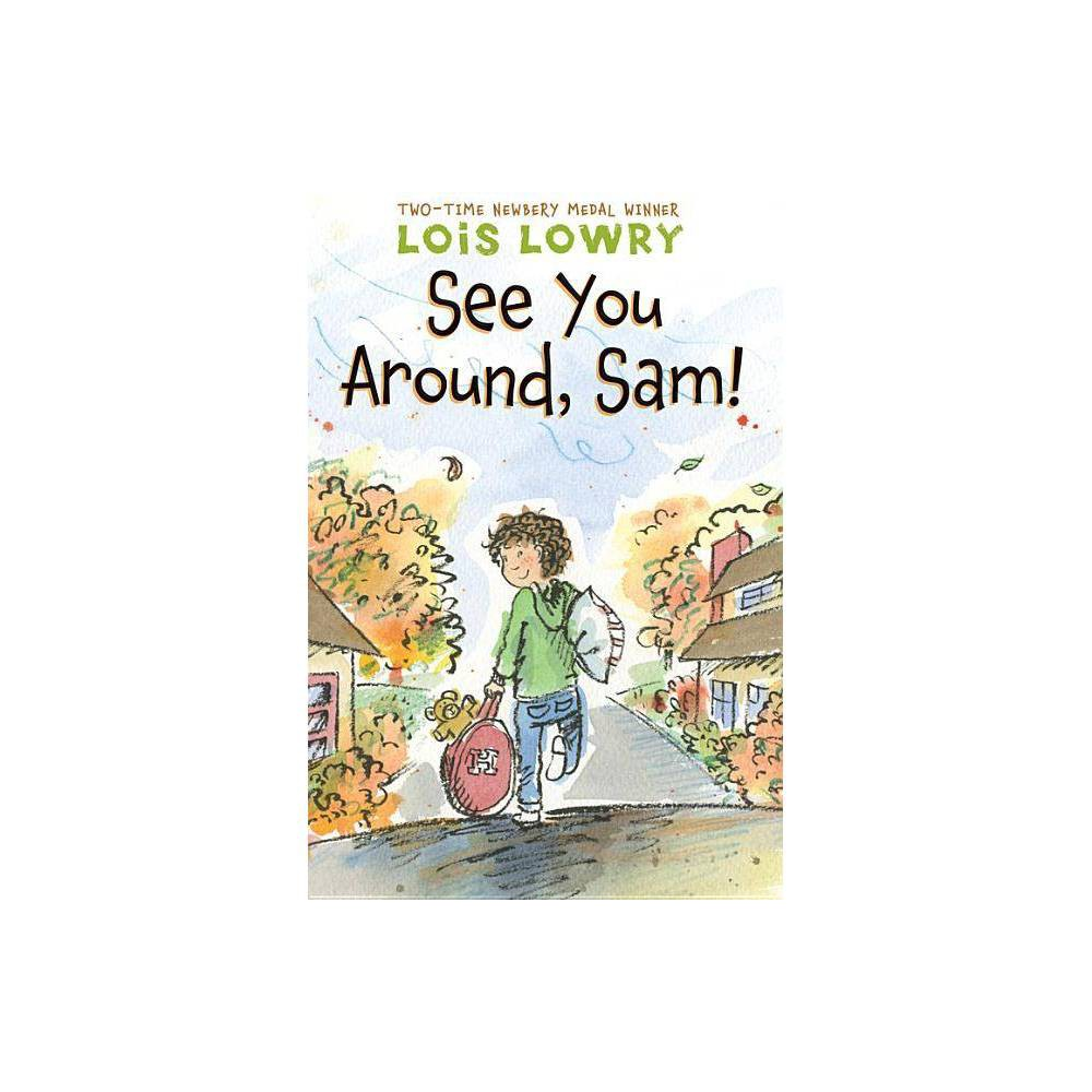 See You Around Sam By Lois Lowry Paperback