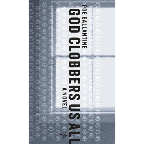 God Clobbers Us All - (Edgar Adventures) by  Poe Ballantine (Paperback) - image 1 of 1