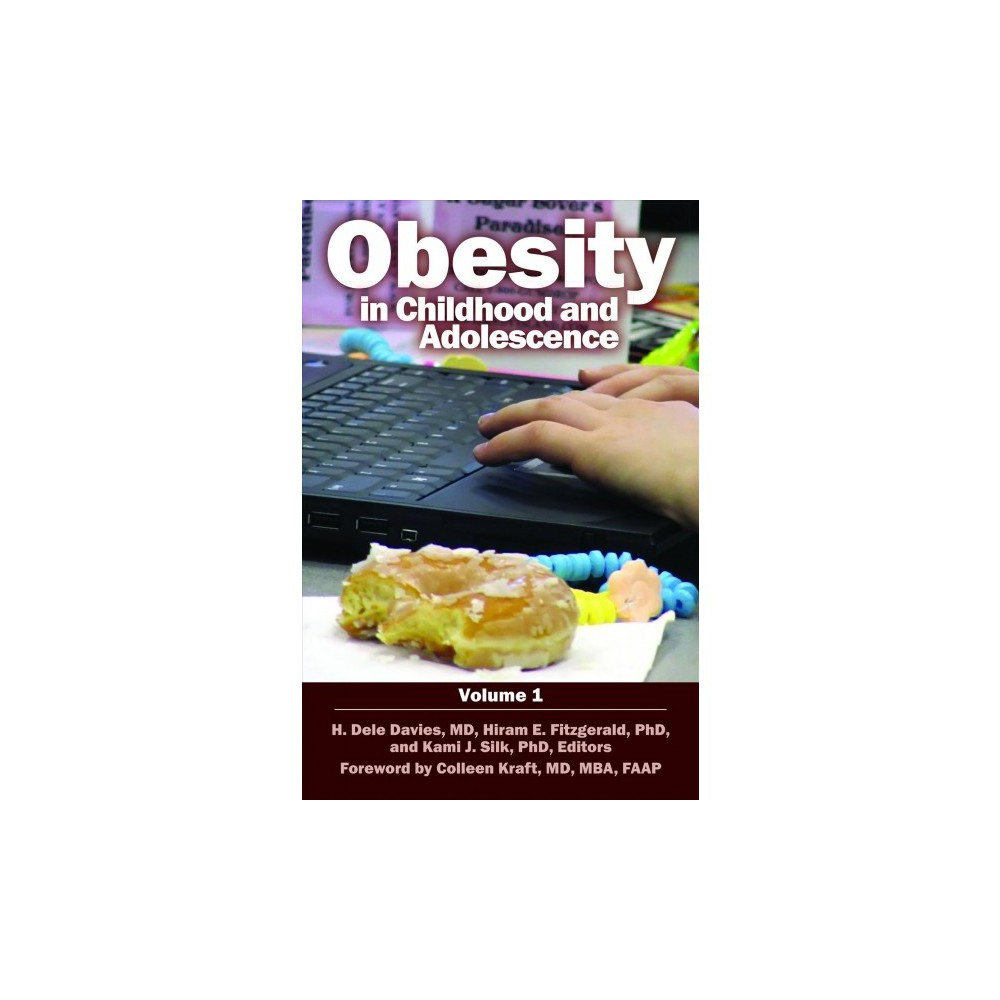 Obesity in Childhood and Adolescence - 2 (Child Psychology and Mental Health) (Hardcover)