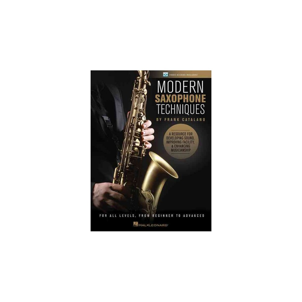 Modern Saxophone Techniques - by Frank Catalano (Paperback)