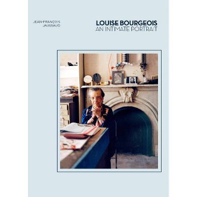 Louise Bourgeois - by  Jean-Francois Jaussaud (Hardcover)