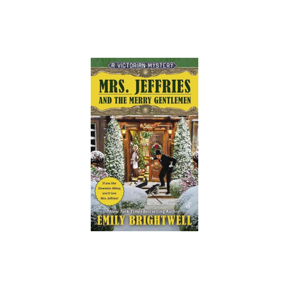 Mrs. Jeffries and the Merry Gentlemen (Reprint) (Paperback) (Emily Brightwell)