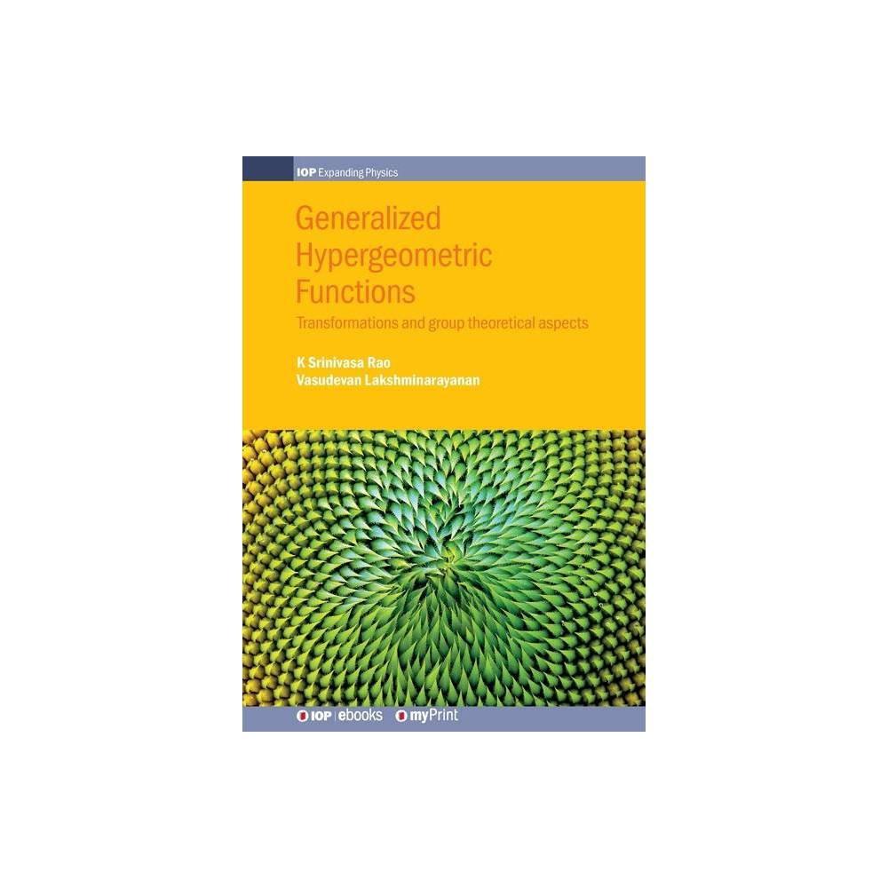 Generalized Hypergeometric Functions By K Srinivasa Rao Vasudevan Lakshminarayanan Paperback