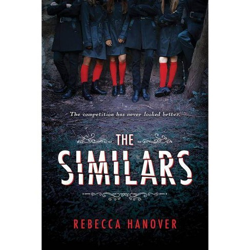 The Similars - by  Rebecca Hanover (Paperback) - image 1 of 1