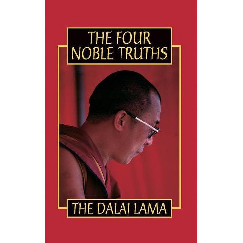 The Four Noble Truths - by  His Holiness the Dalai Lama (Paperback) - image 1 of 1