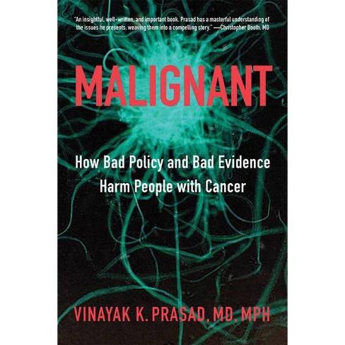 Malignant - by  Vinayak K Prasad (Hardcover) - image 1 of 1