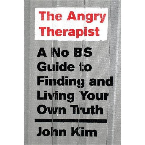 The Angry Therapist - by  John Kim (Paperback) - image 1 of 1
