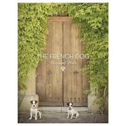 The French Dog - by  Rachael Hale (Hardcover)