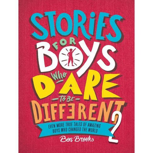 Stories for Boys Who Dare to Be Different 2 - by  Ben Brooks (Hardcover) - image 1 of 1