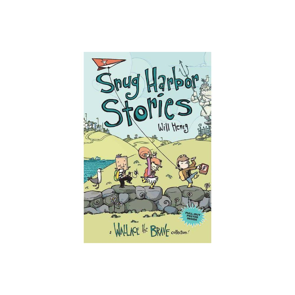 Snug Harbor Stories 2 Wallace The Brave By Will Henry Paperback