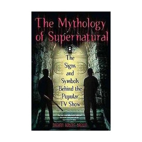 Mythology Of Supernatural The Signs And Symbols Behind The Popular