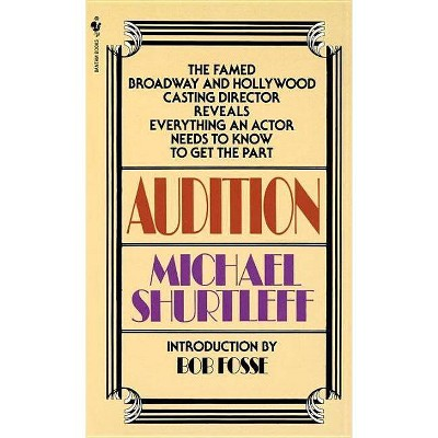 Audition - by  Michael Shurtleff (Paperback)