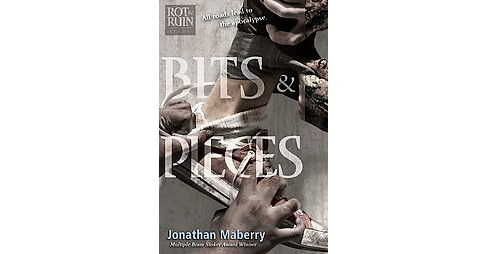 Bits & Pieces (Paperback) (Jonathan Maberry) - image 1 of 1