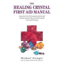 Healing Crystals - By Nathaelh Remy & Catherine Mayet