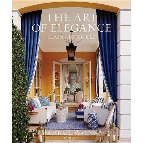 The Art of Elegance - by  Marshall Watson (Hardcover) - image 1 of 1