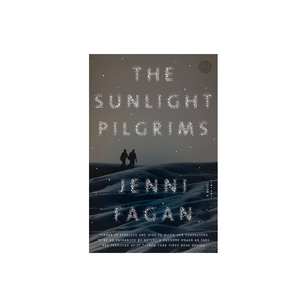 The Sunlight Pilgrims By Jenni Fagan Paperback