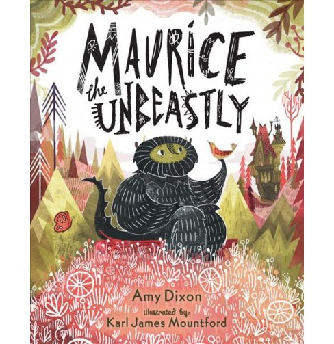 Maurice the Unbeastly -  by Amy Dixon (School And Library) - image 1 of 1