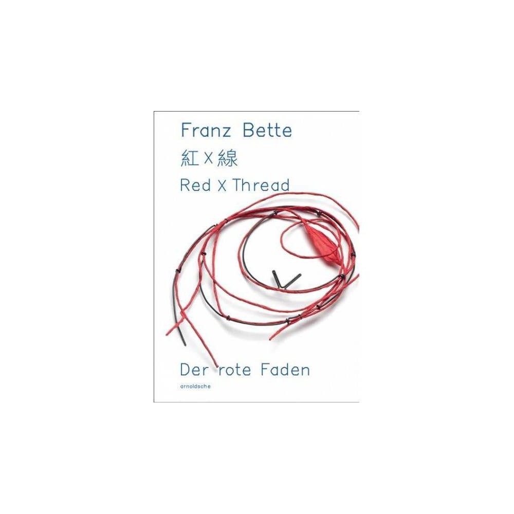 Red X Thread : Franz Bette, Jewellery - (Paperback)