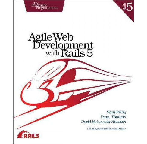 Agile Web Development With Rails 5 (Paperback) (Sam Ruby & Dave Thomas & David Heinemeier Hansson) - image 1 of 1