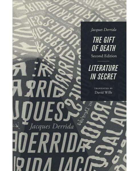 Gift of Death / Literature in Secret (Paperback) (Jacques Derrida) - image 1 of 1