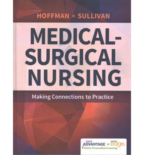 Medical-Surgical Nursing : Making Connections to Practice (New) (Hardcover) (Janice J. Hoffman & R.N. - image 1 of 1