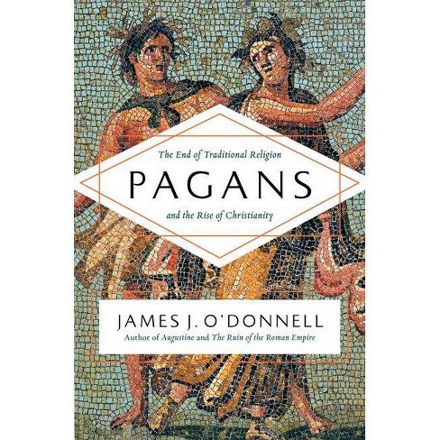 Pagans - by  James J O'Donnell (Hardcover) - image 1 of 1