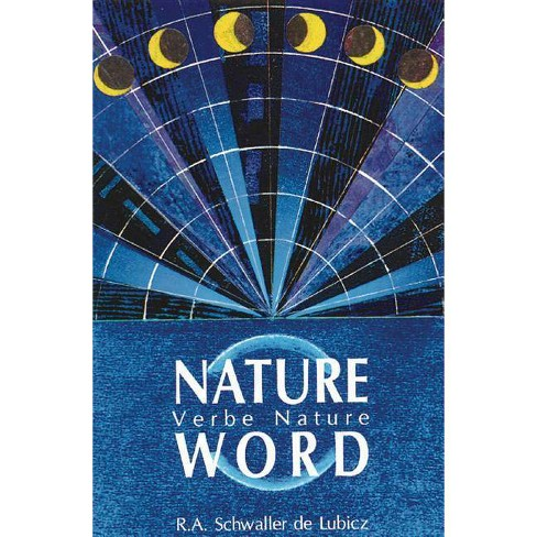 Nature Word - by  R A Schwaller De Lubicz (Paperback) - image 1 of 1
