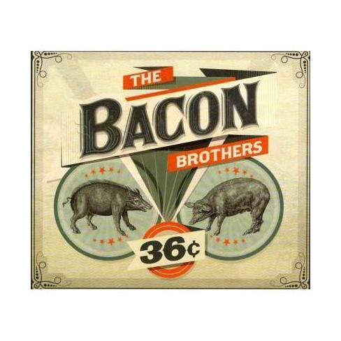 Bacon Brothers (The) - 36 Cents (Digipak) (CD) - image 1 of 1