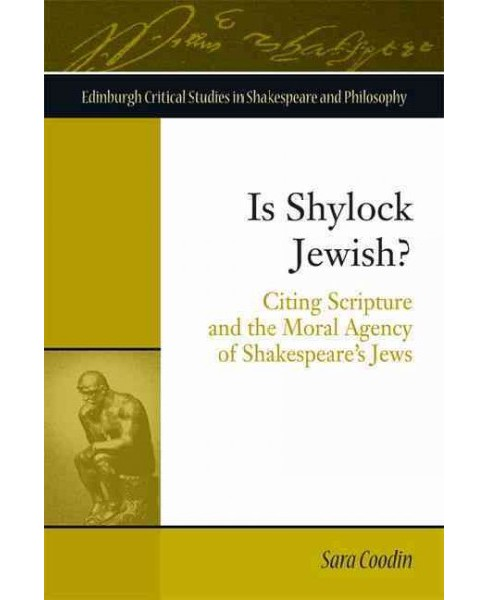 Is Shylock Jewish? : Citing Scripture and the Moral Agency of Shakespeare's Jews -  (Hardcover) - image 1 of 1