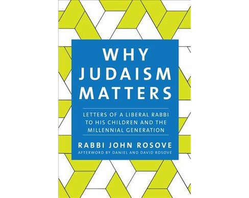 Why Judaism Matters : Letters of a Liberal Rabbi to His Children and the Millennial Generation - image 1 of 1