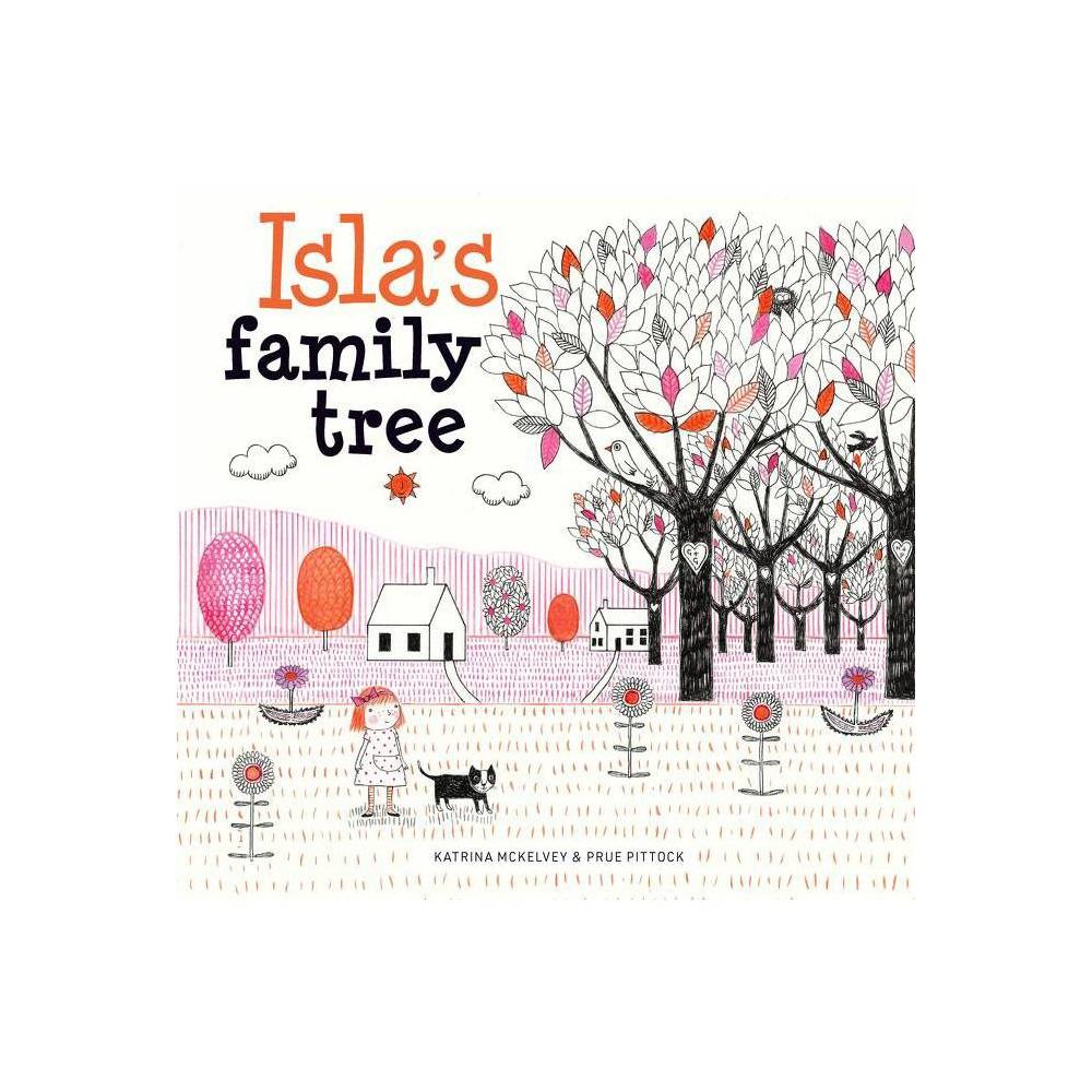 Isla S Family Tree By Katrina Mckelvey Hardcover