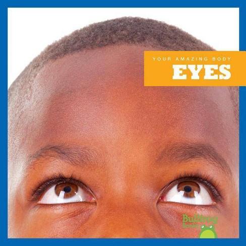 Eyes - (Your Amazing Body) by  Imogen Kingsley (Hardcover) - image 1 of 1