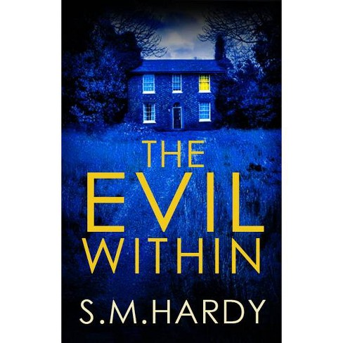 The Evil Within - (Dark Devon Mysteries) by  S M Hardy (Hardcover) - image 1 of 1