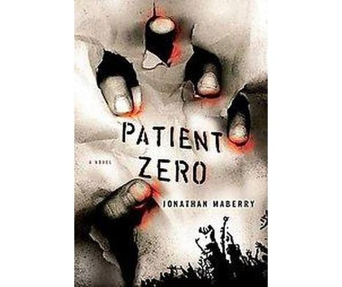 Patient Zero (Original) (Paperback) (Jonathan Maberry) - image 1 of 1