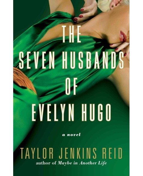 Seven Husbands of Evelyn Hugo -  by Taylor Jenkins Reid (Hardcover) - image 1 of 1