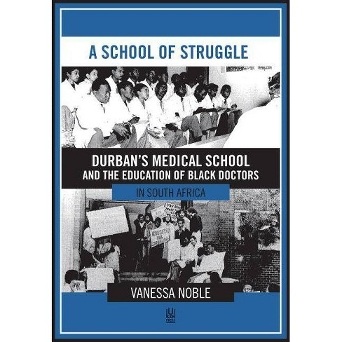 A School of Struggle - by  Vanessa Noble (Paperback) - image 1 of 1