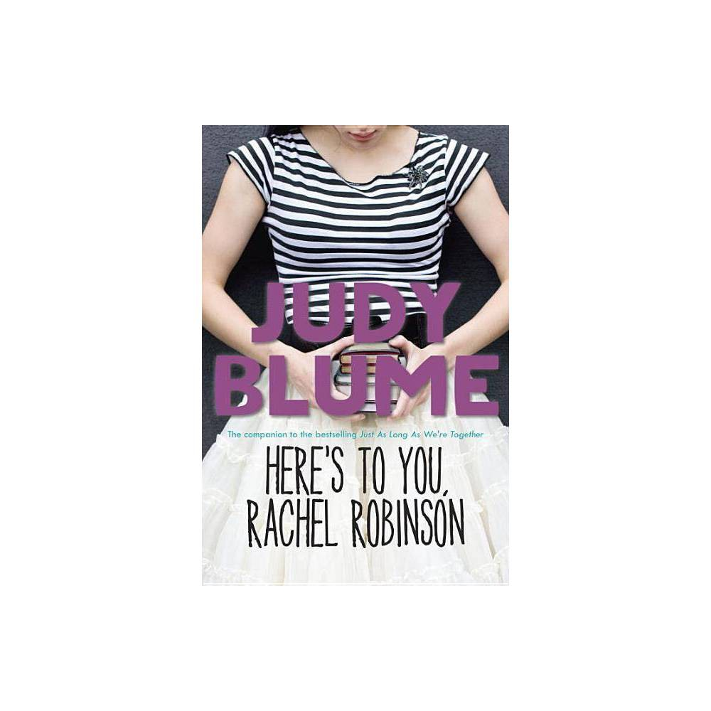 Here S To You Rachel Robinson By Judy Blume Paperback