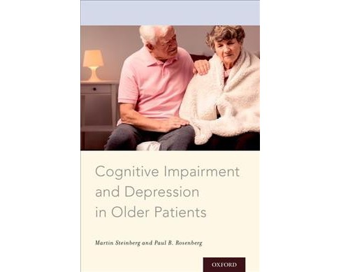 Cognitive Impairment and Depression in Older Patients -  (Paperback) - image 1 of 1
