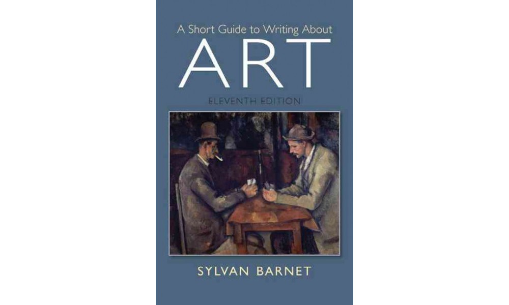Pearson Education A Short Guide to Writing About Art (Pap...