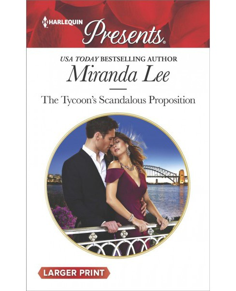 Tycoon's Scandalous Proposition -  Large Print by Miranda Lee (Paperback) - image 1 of 1
