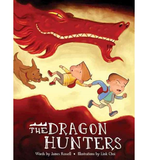 Dragon Hunters -  (The Dragon Brothers) by James Russell (Hardcover) - image 1 of 1