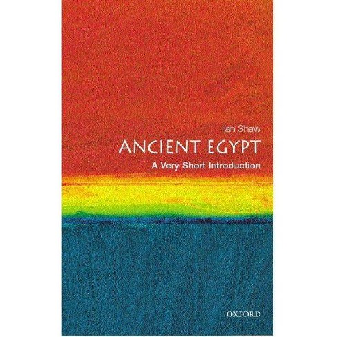 Ancient Egypt - (Very Short Introductions) by  Ian Shaw (Paperback) - image 1 of 1