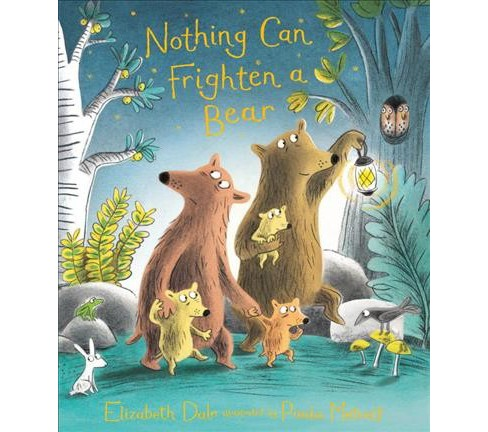 Nothing Can Frighten a Bear -  by Elizabeth Dale (School And Library) - image 1 of 1