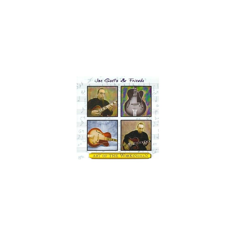 Joe Gaeta / And Frien - Art Of The Workingman (CD)