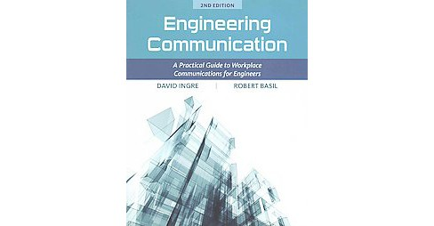 Engineering Communication : A Practical Guide to Workplace Communications for Engineers (Paperback) - image 1 of 1
