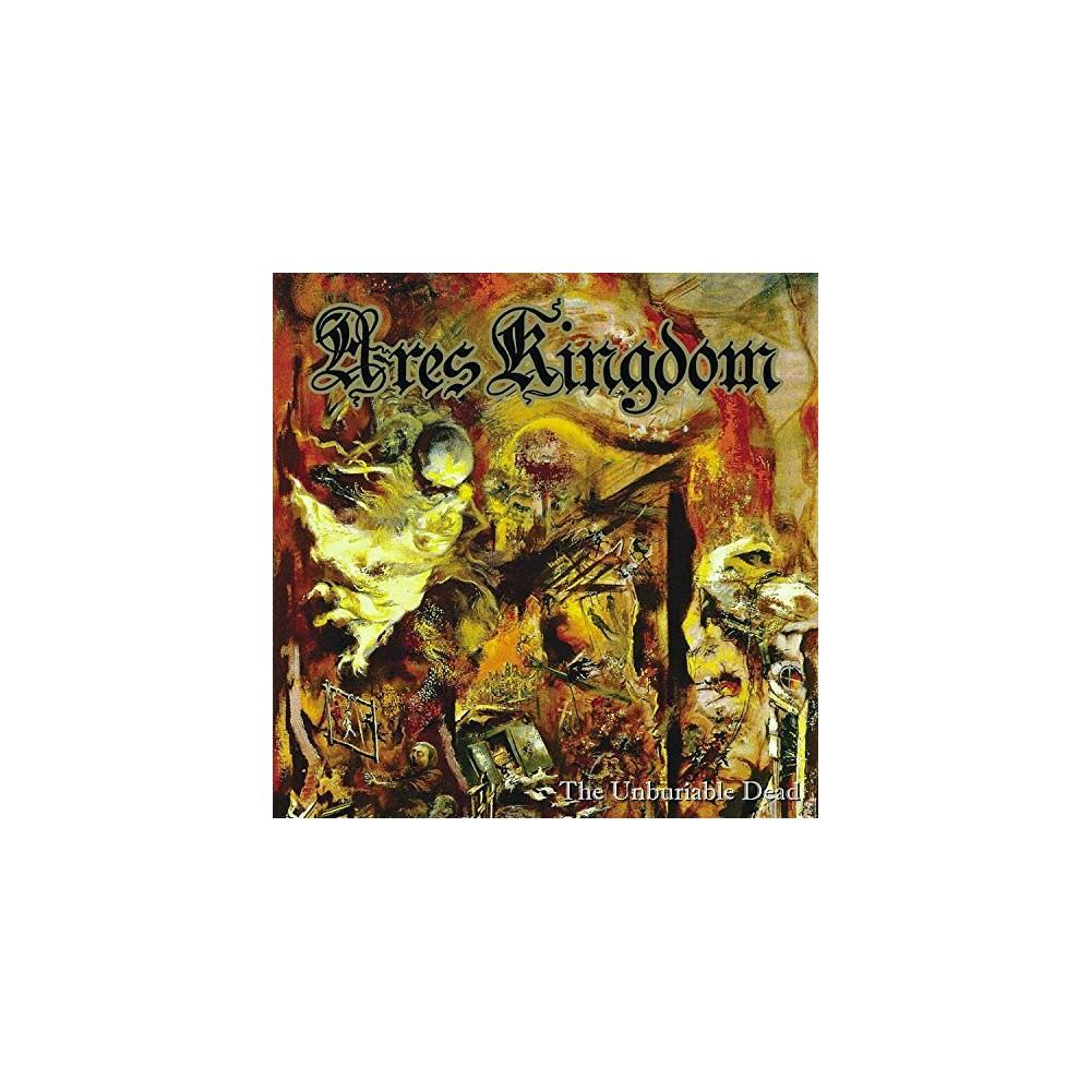 Ares Kingdom - Unburiable Dead (CD)