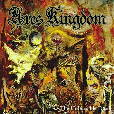 Ares Kingdom - Unburiable Dead (CD) - image 1 of 1